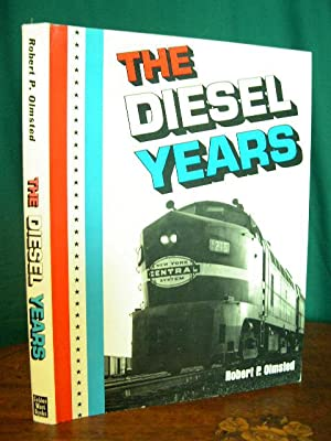 THE DIESEL YEARS: Olmsted, Robert P.