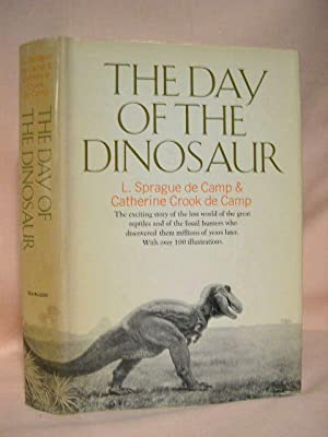 THE DAY OF THE DINOSAUR: De Camp, L. Sprague
