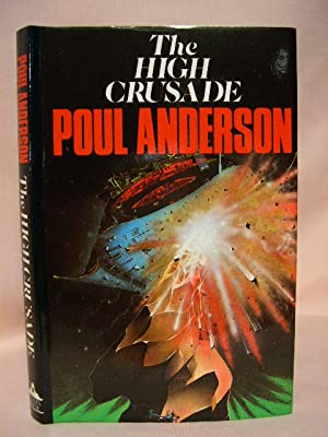 THE HIGH CRUSADE: Anderson, Poul