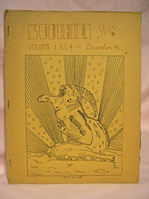 THE SOUTHERN STAR; DECEMBER 1941, VOLUME 1, NUMBER 4: Gilbert, Joseph, and Art R. Sehnert, editors