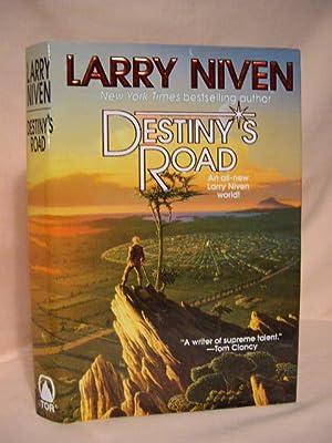 DESTINY'S ROAD: Niven, Larry