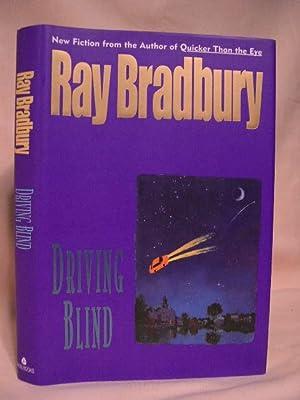 DRIVING BLIND: Bradbury, Ray