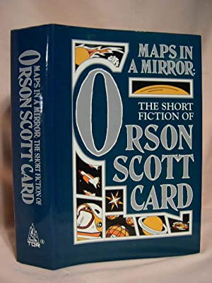 MAPS IN A MIRROR: THE SHORT FICTION OF ORSON SCOTT CARD: Card, Orson Scott