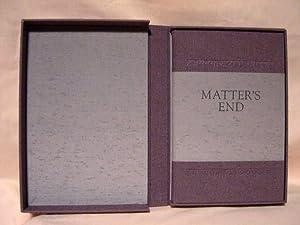 MATTER'S END: Benford, Gregory