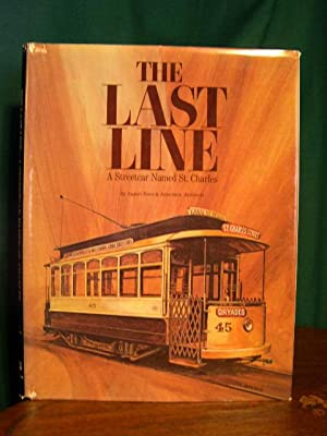 THE LAST LINE: A STREETCAR NAMED ST. CHARLES: Perez, August