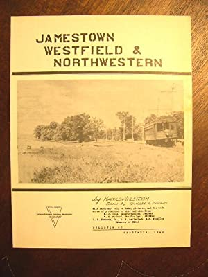 C.E.R.A. BULLETIN 40, JAMESTOW, WESTFIELD & NORTHWESTERN: Ahlstrom, Harold. Charles A. Brown, ...