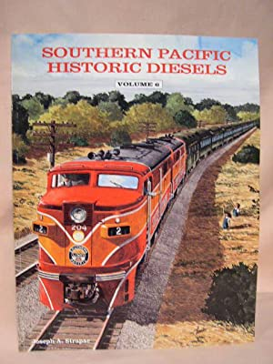 SOUTHERN PACIFIC HISTORIC DIESELS, VOLUME 6: DIESEL LOCOMOTIVES OF THE TEXAS & NEW ORLEANS: ...