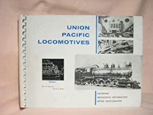 UNION PACIFIC LOCOMOTIVES, VOLUME I: Kratville, William W., and Harold E. Ranks