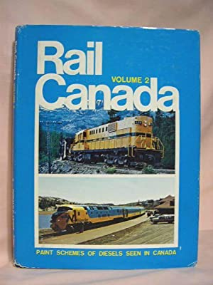 RAIL CANADA, VOLUME 2; PAINT SCHEMES OF DIESELS SEE IN CANADA: Lewis, Donald D.