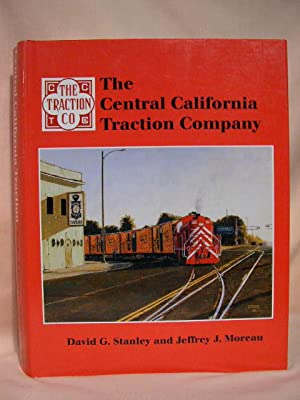 THE CENTRAL CALIFORNIA TRACTION COMPANY: Stanley, David G., and Jeffrey J. Moreau