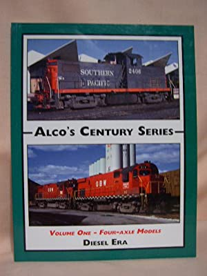 ALSO'S CENTURY SERIES, VOLUME ONE [1] - FOUR-AXLE MODELS: Diesel Era with Stephen McMillan