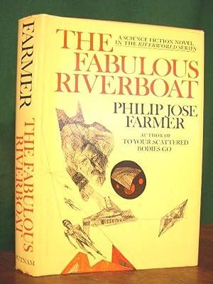THE FABULOUS RIVERBOAT: Farmer, Philip Jos�