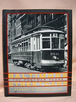 BALTIMORE STREETCARS, THE POSTWAR YEARS: Harwood, Herbert H., Jr.
