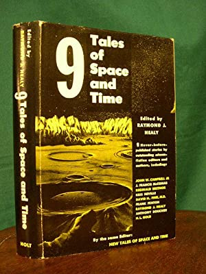 9 TALES OF SPACE AND TIME.: Healy, Raymond J., ed.