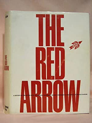 THE RED ARROW: A HISTORY OF ONE OF THE MOST SUCCESSFUL SUBURBAN TRANSIT COMPANIES IN THE WORLD: ...