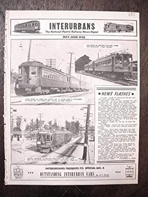 INTERURBANS: THE NATIONAL ELECTRIC RAILWAY NEWS DIGEST. MAY-JUNE, 1948.: Swett, Ira L., editor