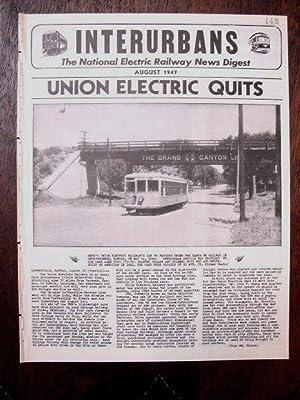 INTERURBANS: THE NATIONAL ELECTRIC RAILWAY NEWS DIGEST. AUGUST, 1947: Swett, Ira L., editor