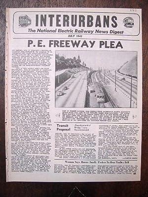INTERURBANS: THE NATIONAL ELECTRIC RAILWAY NEWS DIGEST. JULY, 1947: Swett, Ira L., editor