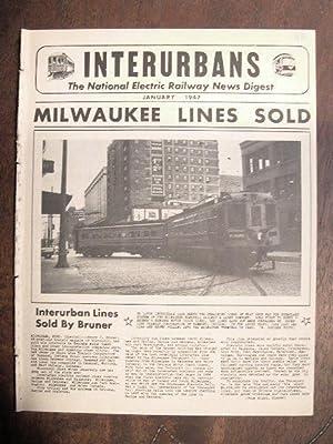 INTERURBANS: THE NATIONAL ELECTRIC RAILWAY NEWS DIGEST. JANUARY, 1947: Swett, Ira L., editor
