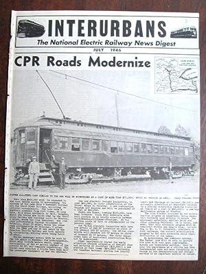 INTERURBANS: THE NATIONAL ELECTRIC RAILWAY NEWS DIGEST. JULY, 1946: Swett, Ira L., editor