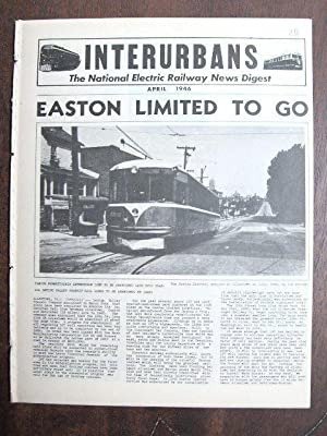 INTERURBANS: THE NATIONAL ELECTRIC RAILWAY NEWS DIGEST. APRIL, 1946: Swett, Ira L., editor