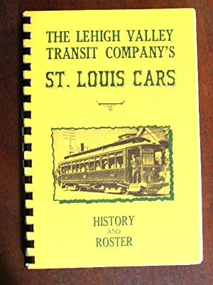 THE LEHIGH VALLEY TRANSIT COMPANY'S ST. LOUIS CARS: Kulp, Randolph L., editor