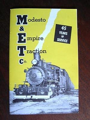 A BRIEF HISTORY OF THE MODESTO & EMPIRE TRACTION CO.: Rose, Al