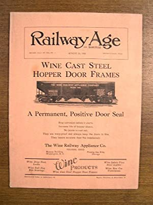 RAILWAY AGE: VOLUME 85, NUMBER 7, AUGUST 18, 1928: Dunn, Samuel O., editor
