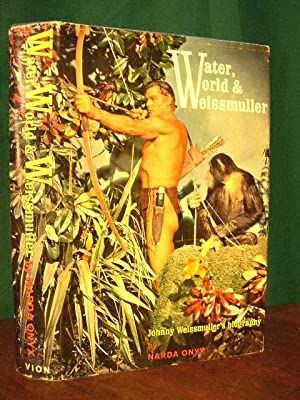 WATER, WORLD & WEISSMULLER, A BIOGRAPHY: Onyx, Narda