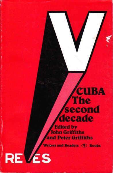 Cuba: The Second Decade
