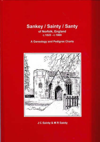 Sankey/Sainty/Santy of Norfolk, England C