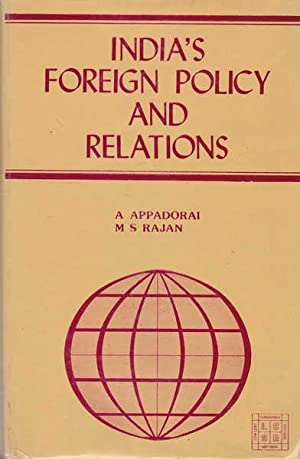 India's Foreign Policy and Relations: Appadorai, A; and