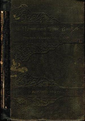 Hymn and Tune Book of the Methodist: Methodist Episcopal Church,