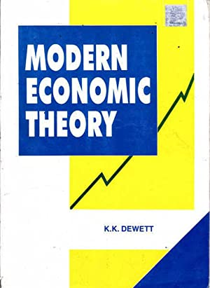 Modern Economic Theory: Dewett, K.K