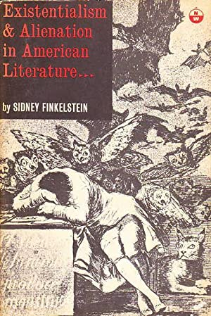 the examples of existentialism in american literature Near the end of this period, american critics seem to have suffered—at least temporarily—from existential fatigue there are articles, for example, in which cultural and popular critics begin to conflate the lexicons of the beat writers and existential philosophy and literature.
