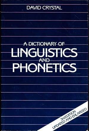 A Dictionary of Linguistics and Phonetics: Crystal, David