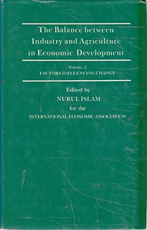 The Balance Between Industry and Agriculture in Economic Development: Proceedings of the Eighth W...