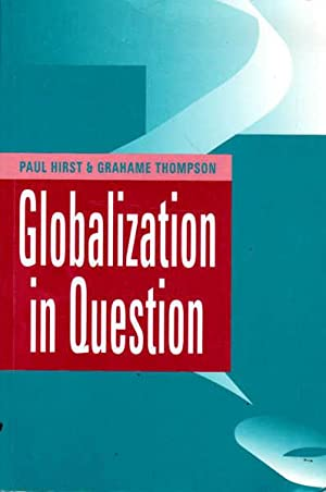 Globalization in Question: The International Economy and the Possibilities of Governance
