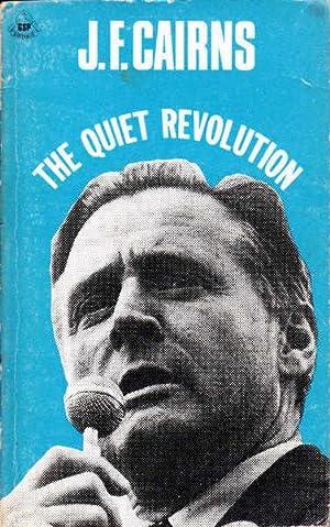 The Quiet Revolution: Cairns, Jim F.