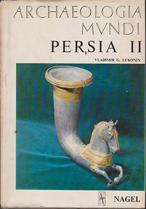 Archaeologia MVNDI Persia 11: Lukonin, Vladimir G.