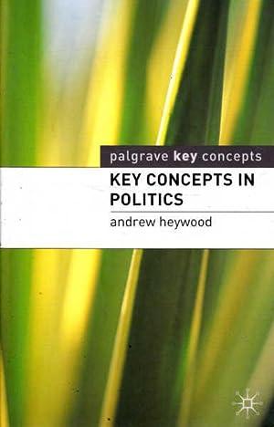 Key Concepts in Politics: Heywood, Andrew