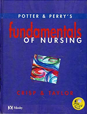 Potter and Perry's Fundamentals of Nursing: Potter, Patricia A.;