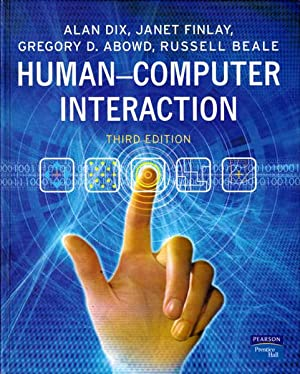 Human-Computer Interaction: Third Edition: Dix, Alan; Finlay,