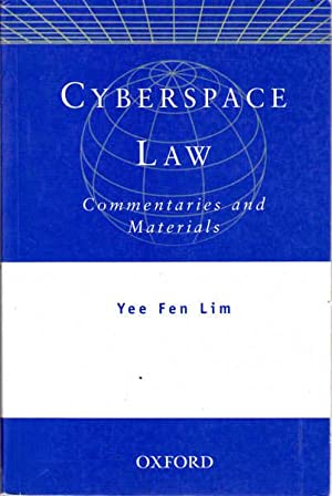 Cyberspace Law: Materials and Commentary: Lim, Yee Fen
