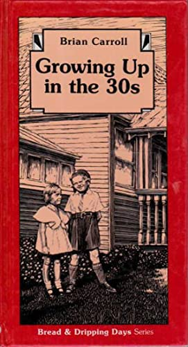 Growing Up in the 30s: Bread &: Caroll, Brian