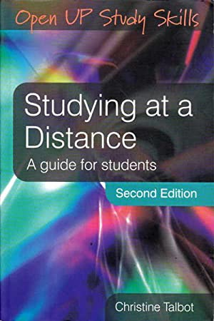 Studying at a Distance: A Guide for: Talbot, Christine