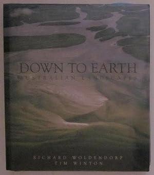 Down to Earth: Australian Landscapes: Wolderndorp, Richard; Winton,