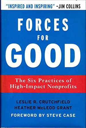 Forces for Good: The Six Practices High-Impact Nonprofits