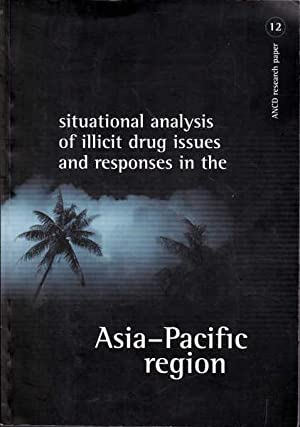 Situational Analysis of Illicit Drug Issues and: Devancy, Madonna; Reid,
