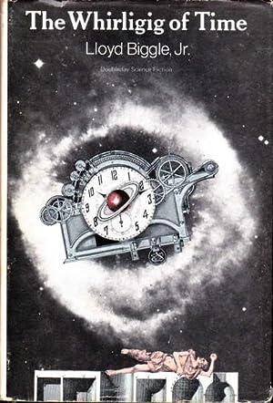 The Whirligig of Time: Biggle, Lloyd